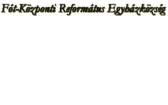 Fót-Központi Református Egyházközség